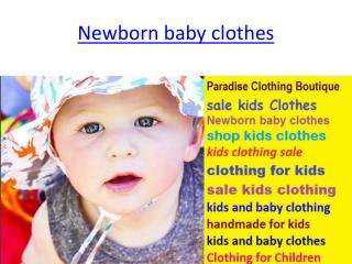 newborn baby clothes and  handmade for kids