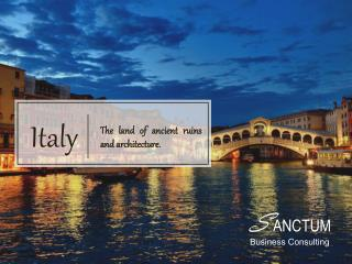 Looking for Italy Visa Agents - Contact Sanctum Consulting