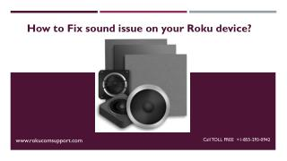 How to fix sound issue on your Roku?