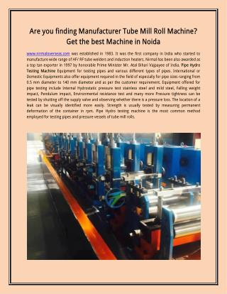 Are you finding Manufacturer Tube Mill Roll Machine? Get the best Machine in Noida
