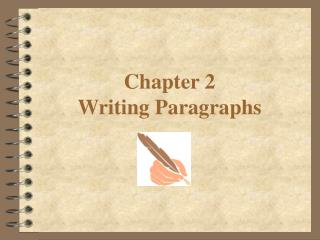 Chapter 2   Writing Paragraphs