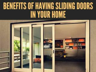 Benefits Of Having Sliding Doors In Your Home