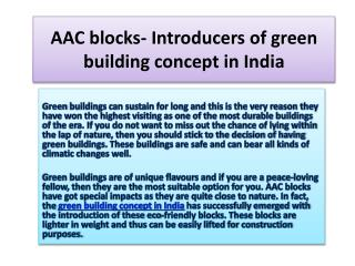 AAC blocks- Introducers of green building concept in India