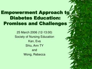 Empowerment Approach to Diabetes Education:  Promises and Challenges