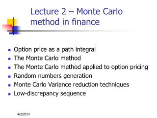 Lecture 2 – Monte Carlo method in finance