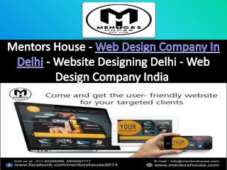 Website Designing Company In Delhi - MentorsHouse