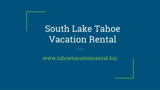 Inexpensive Vacation Rentals in South Lake Tahoe