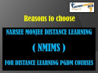 Why choose NMIMS for Distance Learning PGDM Courses.