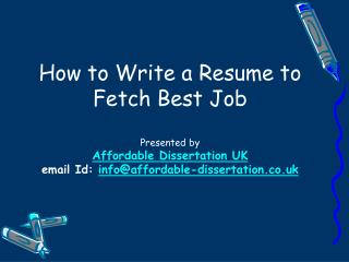 How to Write a Resume to Fetch Best Job
