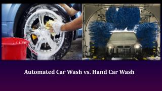 Automated Car Wash vs. Hand Car Wash
