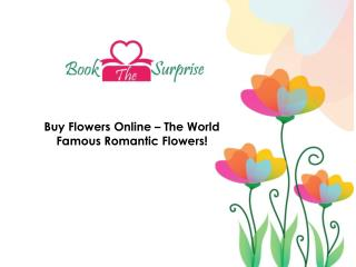 Buy flowers online – the most romantic flowers in the world!