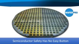 Semiconductor Safety Has No Easy Button