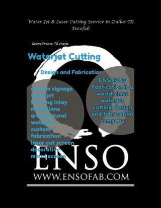 Water Jet & Laser Cutting Service in Dallas TX Ensofab