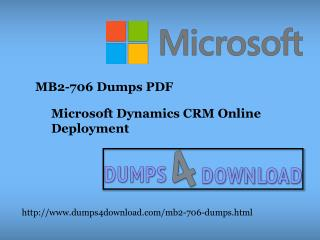 Microsoft MB2-706 Dumps Free Download PDF - Dumps4download.com