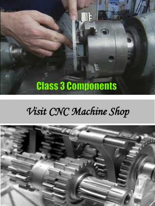 Visit CNC Machine Shop