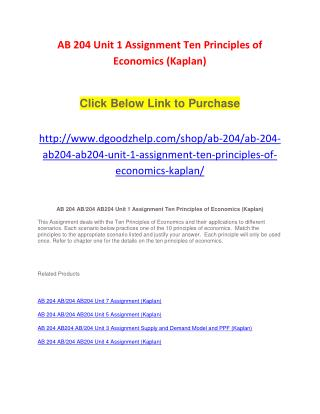 AB 204 Unit 1 Assignment Ten Principles of Economics (Kaplan)