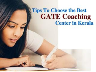 Tips to Choose the Best GATE Coaching Center in Kerala