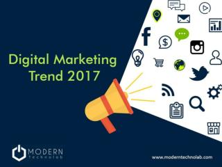 10 Digital Marketing Trend	 2017