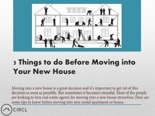 5 Things to do Before Moving into Your NewHouse