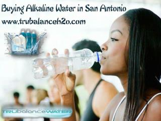 Buying Alkaline Water in San Antonio
