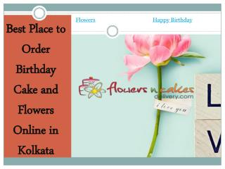Best Place to Order Birthday Cake and Flowers Online in Kolkata - Flowersncakesdelivery