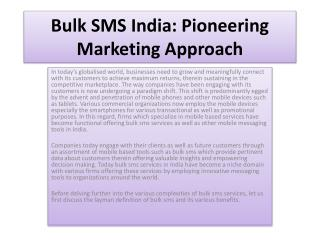 Bulk SMS India: Pioneering Marketing Approach