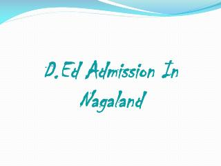 D.ed admission in Nagaland