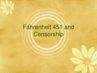 Fahrenheit 451 and Censorship