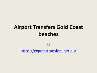 Airport Transfers Gold Coast beaches
