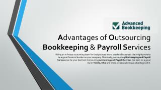 Advantages of Outsourcing Bookkeeping & Payroll Services