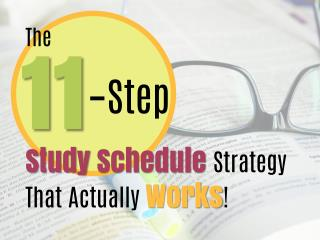 The 11-Step Study Schedule Strategy That Actually Works!
