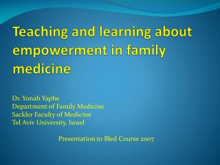 Teaching and learning about empowerment in family medicine