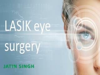 History Advantages and Disadvantages of lasik Eye Surgery
