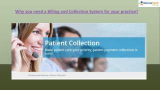 Why you need a billing and collection system for your practice?
