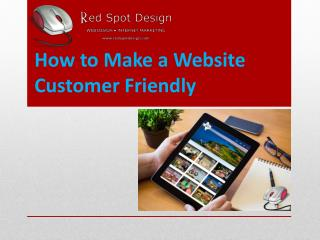 How to Make a Website Customer Friendly