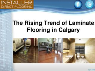 The Rising Trend of Laminate Flooring in Calgary