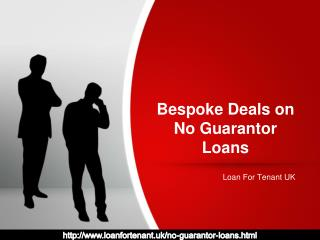 Bespoke Deals on No Guarantor Loans