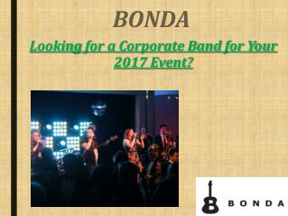 Looking for a Corporate Band for Your 2017 Event?