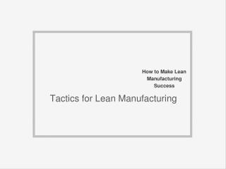 How to Make Lean Manufacturing Success