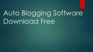 Auto Blogging Software Download Free