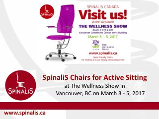 SpinaliS Chairs for Active Sitting at The Wellness Show in Vancouver BC on March 3 - 5, 2017