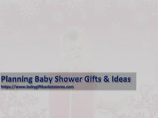 Planning Baby Shower Gifts & Ideas