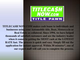 Get Instant Hard Cash Loan from Title Cash Now in Savannah