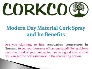 Modern Day Material Cork Spray and Its Benefits