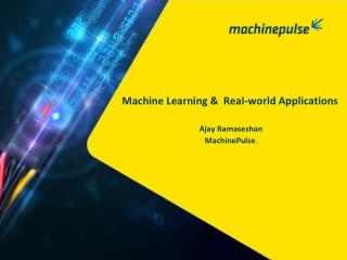 Machine Learning and Real-World Applications