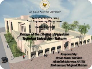 Design of the Library of Palestine Technical University -  Tulkarm