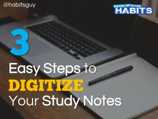 3 Easy Steps to Digitize Your Study Notes