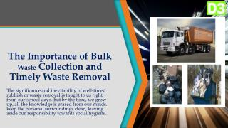 The Importance of Bulk Waste Collection and Timely Waste Removal