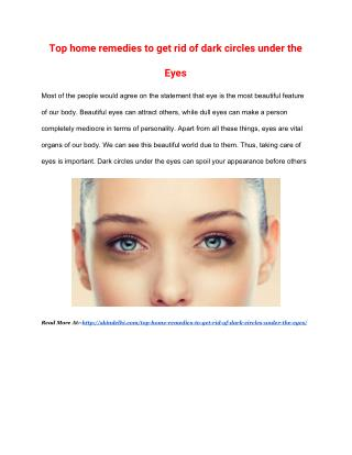 Top home remedies to get rid of dark circles under the eyes