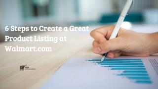 6 Steps To Create A Great Product Listing At Walmart.com